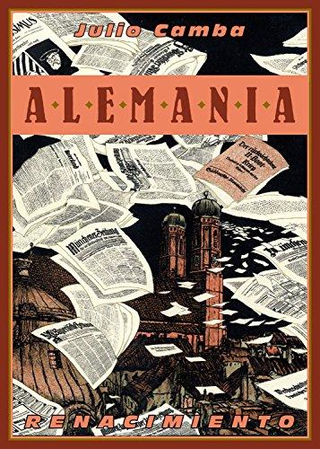 Alemania: Impresiones de un español (Los Viajeros nº 15) por Julio Camba Andreu