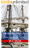 The Unfortunate Isles: Under Admiralty Orders - The Oliver Quintrell Series - Book 4