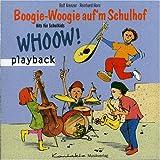 Boogie-Woogie auf'm Schulhof: 13 freche und witzige Lieder rund um Schule und Schulhof (Playback-CD)