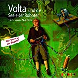 Volta und die Seele der Roboter (Geniale Denker und Erfinder)
