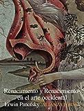 Renacimiento y renacimientos en el arte occidental (Alianza Forma (Af))