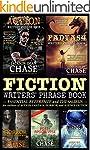 Fiction Writers' Phrase Book: Essenti...