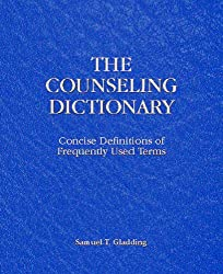 The Counseling Dictionary: Concise Definitions of Frequently Used Terms