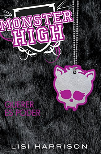 Monster High 3: Querer es ()