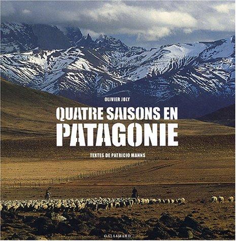 Quatre saisons en Patagonie par (Relié - Oct 7, 2004)