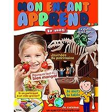 Mon Enfant Apprend MAG 7-9 Septembre 2014: Le Magazine MAG 7-9 Septembre 2014 (French Edition)