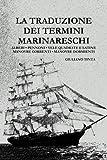 eBook Gratis da Scaricare La traduzione dei termini marinareschi (PDF,EPUB,MOBI) Online Italiano