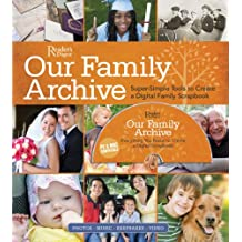 Our Family Archive: Super-Simple Tools to Create a Digital Family Scrapbook