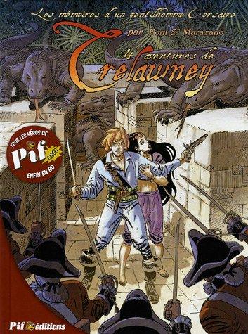 Les mémoires d'un gentilhomme corsaire, Tome 1 : Quatre aventures de Trelawney