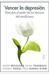 Vencer la depresión: Descubre el poder de las técnicas del mindfulness (Spanish Edition) Kindle Edition