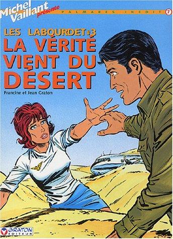 Les Labourdet, tome 3 : La vérité vient du désert
