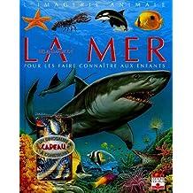 Les animaux de la mer : Pour les faire connaître aux enfants (1Jeu)