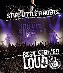 Stiff Little Fingers - Best served Loud - Live at Barrowland [Blu-ray]