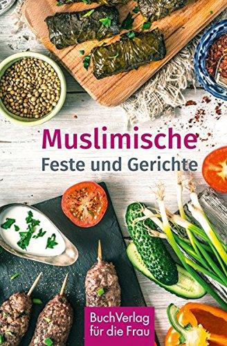 Muslimische Feste und Gerichte (Minibibliothek - Format 6,5 cm x 9,8 cm)