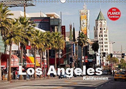 Los Angeles - Kalifornien (Wandkalender 2019 DIN A3 quer): Die ganze Vielfalt der Megastadt an der amerikanischen Westküste (Geburtstagskalender, 14 Seiten ) (CALVENDO Orte)