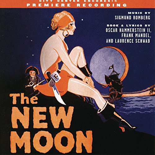 The New Moon (2004 Encores! Cast Recording) -