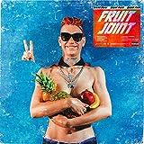 Fruit Joint [Explicit]