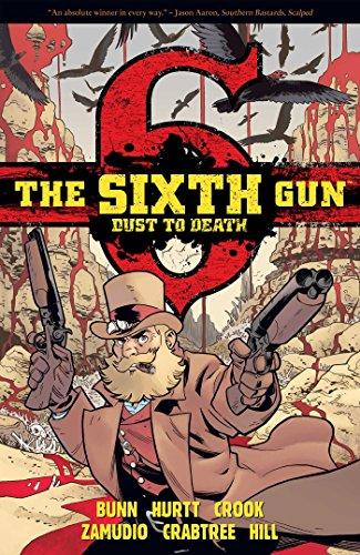 The Sixth Gun: Dust to Death por Cullen Bunn