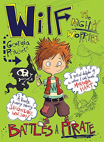 Wilf the Mighty Worrier Battles a Pirate: Book 2