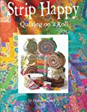 Design Originals Strip Happy Quilting on a Roll Review and Comparison