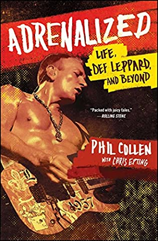 Adrenalized: Life, Def Leppard, and