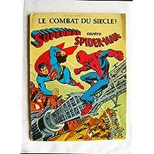 Superman contre Spider-man (Présence de l'avenir)