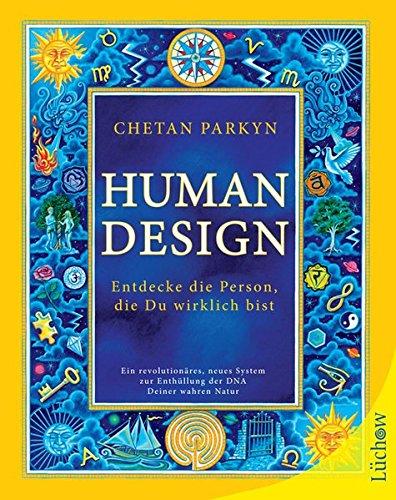Human Design: Entdecke die Person, die Du wirklich bist - Human Leder