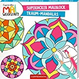 Superdicker Malblock Traum-Mandalas Coppenraths Mal-Werkstatt