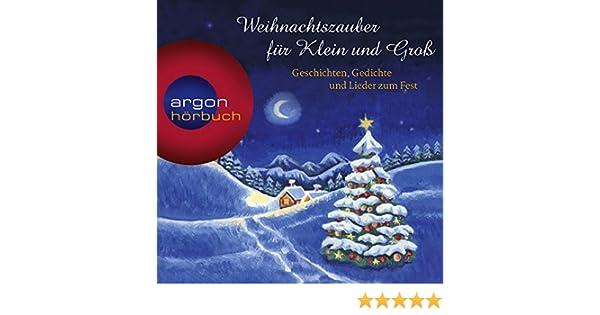 Weihnachtszauber für Klein und Groß: Geschichten, Gedichte und ...