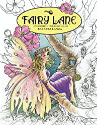 Fairy Lane: Enchanting Fairies to Color: Volume 1 (Fairy Lane Books)