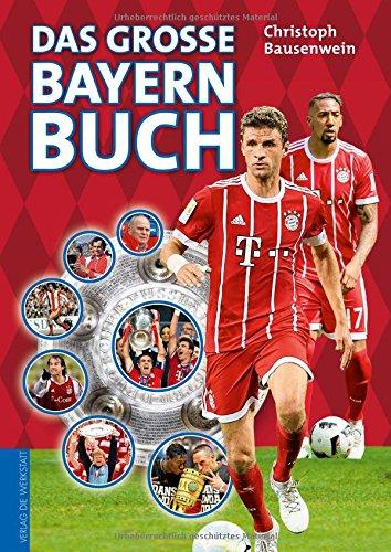 Das große Bayern-Buch (Buch-club-geschenke)