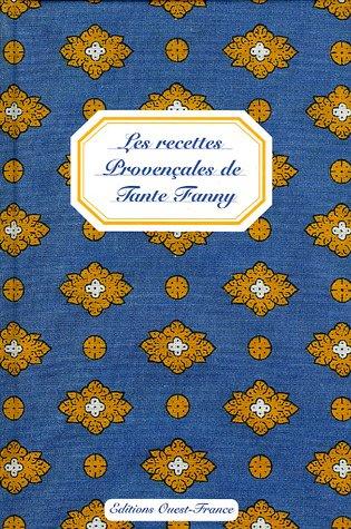Les recettes Provençales de Tante Fanny par Simone Verger, Jean-Dominique Longubardo
