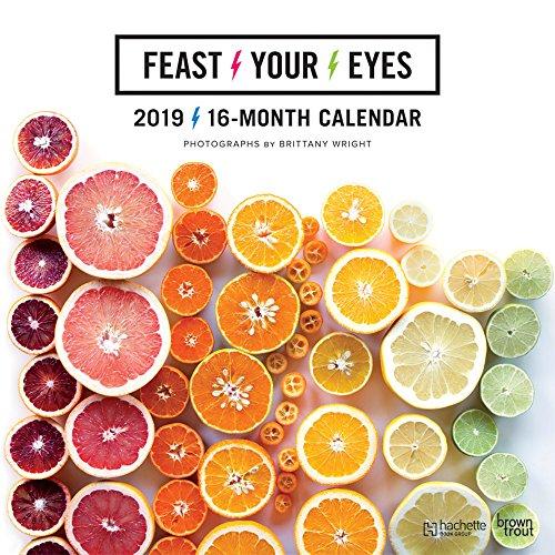 Feast Your Eyes 2019 Square Hachette por Inc Browntrout Publishers