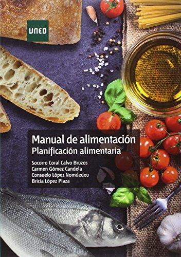 Manual de alimentación. Planificación alimentaria (CIENCIAS DE LA SALUD)