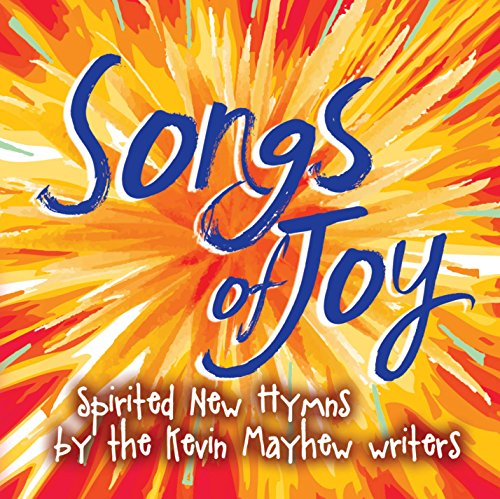 Songs of Joy - Spirited New Hymns