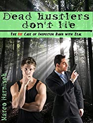 Dead hustlers don't lie (Inspector Bahr with Zeal Book 1) (English Edition)