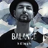 Songtexte von Kölsch - Balance Presents Kölsch