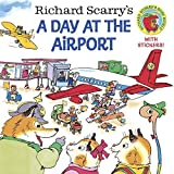 Richard Scarry's A Day at the Airport (Pictureback(R)) by Richard Scarry (2001-04-24)