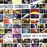 X-Rated Cowboys: Saddest Day of the Year (Audio CD)