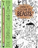 Draw it! Colour it! Beasts: With over 50 top artists (Macmillan Classic Colouring Books)