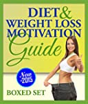 Diet and Weight Loss Motivation Guide...