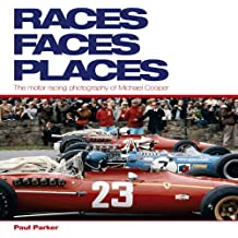 Races, Faces, Places: The Motor Racing Photography of Michael Cooper