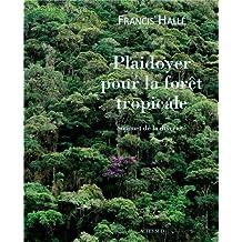 Plaidoyer pour la forêt tropicale : Sommet de la diversité