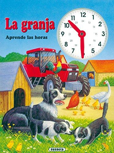La granja aprende las horas por Equipo Susaeta