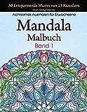 Mandala-Malbuch: 50 Entspannende Muster von 13 Künstlern, Achtsames Malen für Erwachsene, Band 1 (Stresslösende Mandala Sammlung, Band 1) - ColoringCraze