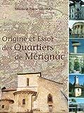 Origine et essor des quartiers de Mérignac