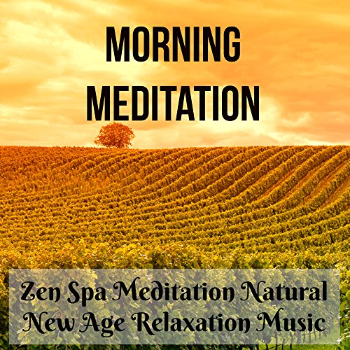 morning-meditation-zen-spa-meditation-natural-new-age-relaxation-music-to-inspire-positive-thinking-