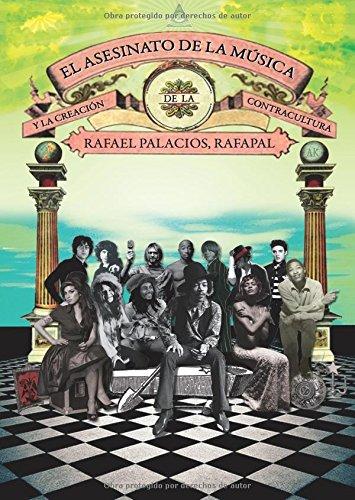El asesinato de la música y la creación de la contracultura (K) por Rafela Palacios López