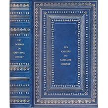 Les Cahiers Du Capitaine Coignet - publié d' Après Le Manuscrit Original