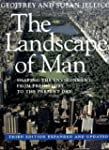 The Landscape of Man: Shaping the Env...